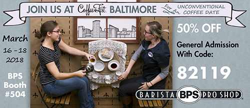 Join BPS at Coffee Fest Baltimore March 16-18
